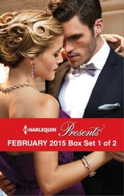 Harlequin Presents February 2015 - Box Set 1 of 2 - Delucca's Marriage Contract\The Redemption of Darius Sterne\To Wear His Ring Again\The Man to Be Reckoned With ebook by Abby Green,Carole Mortimer,Chantelle Shaw,Tara Pammi