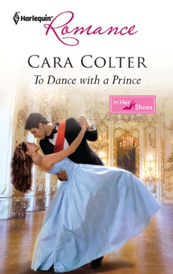 To Dance with a Prince ebook by Cara Colter