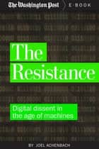 The Resistance ebook by Joel Achenbach,The Washington Post