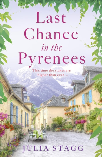 Last Chance in the Pyrenees - Fogas Chronicles 5 ebook by Julia Stagg