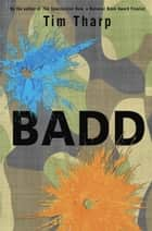 Badd ebook by Tim Tharp