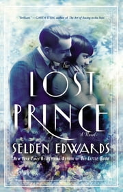 The Lost Prince - A Novel ebook by Selden Edwards