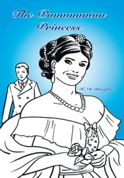 The Panamanian Princess ebook by K. D. Brogdon