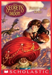 Flight of the Genie (The Secrets of Droon #21) ebook by Tony Abbott,David Merrell