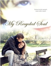 My Recycled Soul ebook by Lynette Ferreira