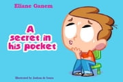 A Secret in his Pocket ebook by Eliane Ganem