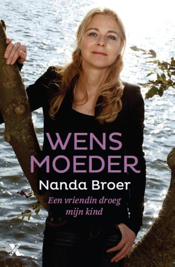 Wensmoeder ebook by Nanda Broer