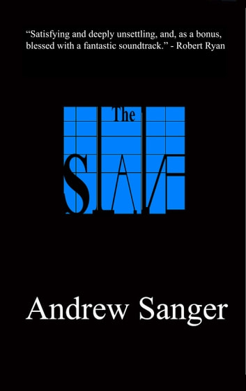 The Slave ebook by Andrew Sanger