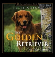The Golden Retriever - All That Glitters ebook by Julie Cairns