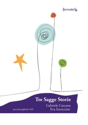 Tre sagge storie ebook by Kobo.Web.Store.Products.Fields.ContributorFieldViewModel