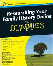 Researching Your Family History Online For Dummies ebook by Nick Barratt,Sarah Newbery,Jenny Thomas,Matthew L. Helm,April Leigh Helm