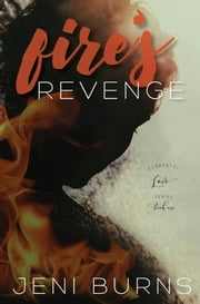 Fire's Revenge ebook by Jeni Burns