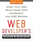 Web Developer's Cookbook ebook by Robin Nixon
