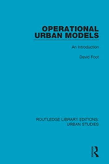 Operational Urban Models - An Introduction ebook by David Foot
