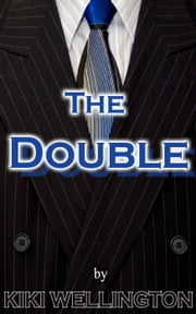 The Double ebook by Kiki Wellington
