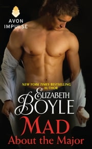 Mad About the Major ebook by Elizabeth Boyle