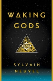 Waking Gods - Book 2 of The Themis Files ebook by Kobo.Web.Store.Products.Fields.ContributorFieldViewModel