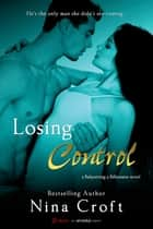 Losing Control ebook by Nina Croft