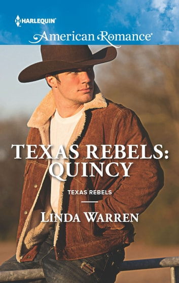 Texas Rebels: Quincy ebook by Linda Warren