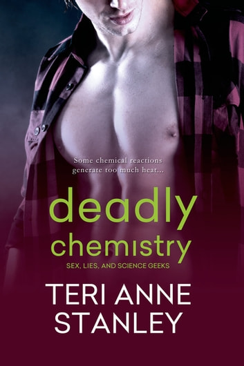Deadly Chemistry ebook by Teri Anne Stanley