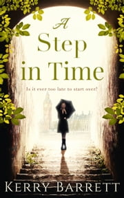 A Step In Time: A feel-good read, perfect for fans of Strictly Come Dancing! ebook by Kerry Barrett