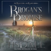 Brogan's Promise - Book Four of the Mackintoshes and McLarens audiobook by Suzan Tisdale