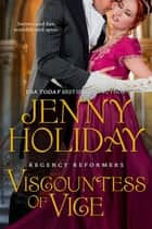 Viscountess of Vice ebook by Jenny Holiday
