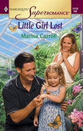 Little Girl Lost ebook by Marisa Carroll
