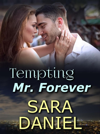 Tempting Mr. Forever ebook by Sara Daniel