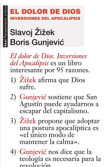 El dolor de Dios - Inversiones del Apocalipsis ebook by Slavoj Zizek,Boris Gunjevic
