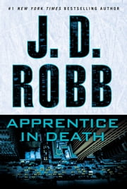 Apprentice in Death ebook by J. D. Robb