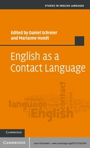 English as a Contact Language ebook by Daniel Schreier,Marianne Hundt