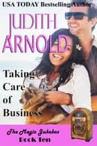 Taking Care of Business ebook by Judith Arnold