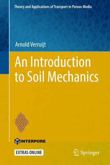 An Introduction to Soil Mechanics ebook by Arnold Verruijt