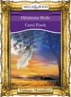 Oklahoma Bride (Mills & Boon Historical) ebook by Carol Finch