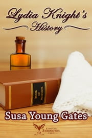 Lydia Knight's History ebook by Susa Young Gates