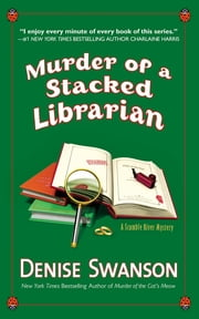 Murder of a Stacked Librarian - A Scumble River Mystery ebook by Denise Swanson