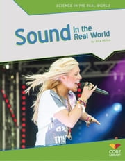 Sound in the Real World ebook by Milios, Rita