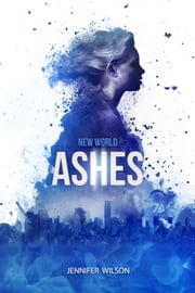 New World Ashes ebook by Jennifer Wilson