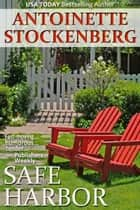 Safe Harbor ebook by Antoinette Stockenberg
