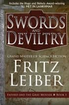 Swords and Deviltry ebook by Fritz Leiber
