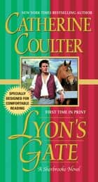 Lyon's Gate - Bride Series ebook by Catherine Coulter