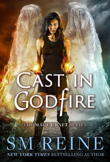 Cast in Godfire - The Mage Craft Series, #5 ebook by SM Reine