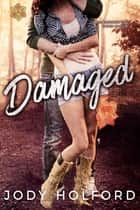 Damaged ebook by Jody Holford