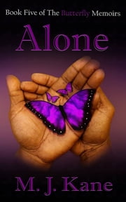 Alone ebook by M.J. Kane