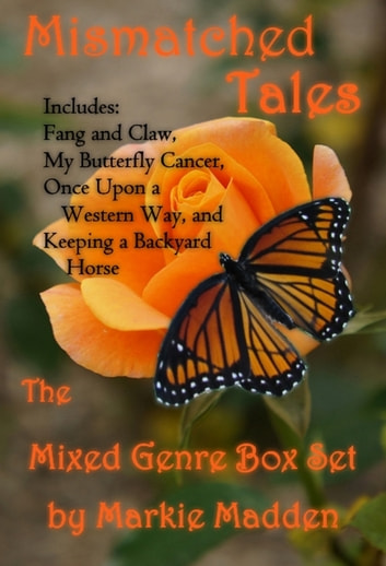 Mismatched Tales (The Mixed Genre Box Set) ebook by Markie Madden