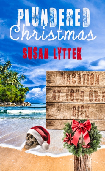 Plundered Christmas ebook by Susan Lyttek