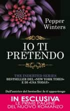 Io ti pretendo ebook by Pepper Winters