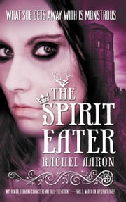 The Spirit Eater ebook by Rachel Aaron