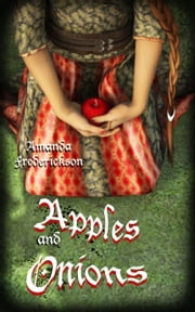Apples and Onions ebook by Amanda Frederickson